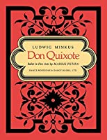 Don Quixote, Ballet in Five Acts by Marius Petipa - Piano Score