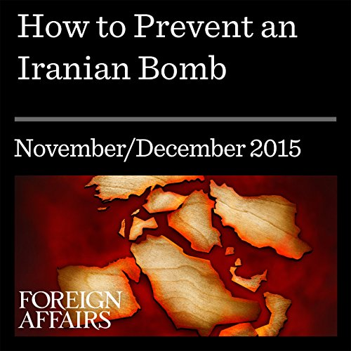 How to Prevent an Iranian Bomb audiobook cover art