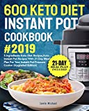 Best Keto Diet Books - 600 Keto Diet Instant Pot Cookbook #2019: 5 Review