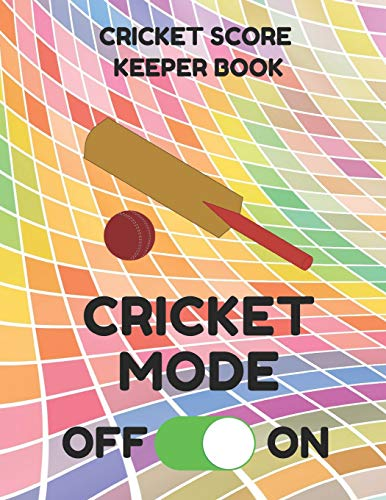 Cricket Score Keeper Book: Scorebook of 100 Score Sheet Pages for Cricket Games, 8.5 by 11 Inches, Funny Mode Colorful Cover