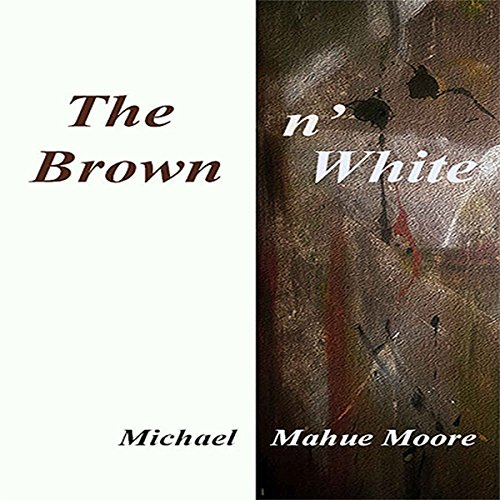 The Brown n' White audiobook cover art