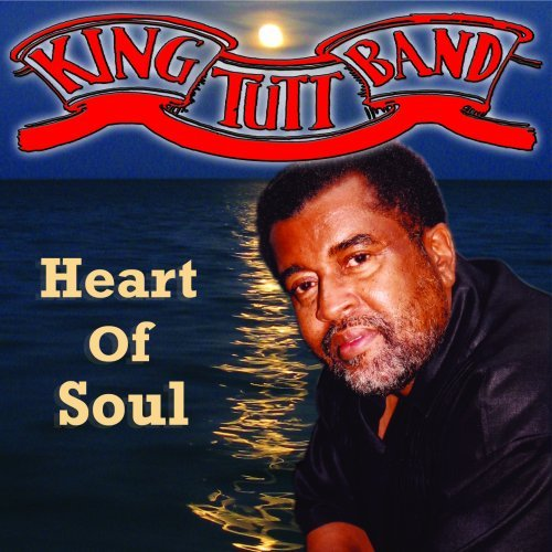 Heart of Soul by King Tutt Band (2008-12-16)