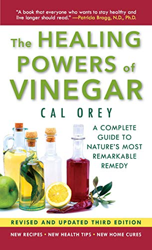 The Healing Powers of Vinegar - (3rd edition): The Healthy & Green Choice For Overall Health and Immunity