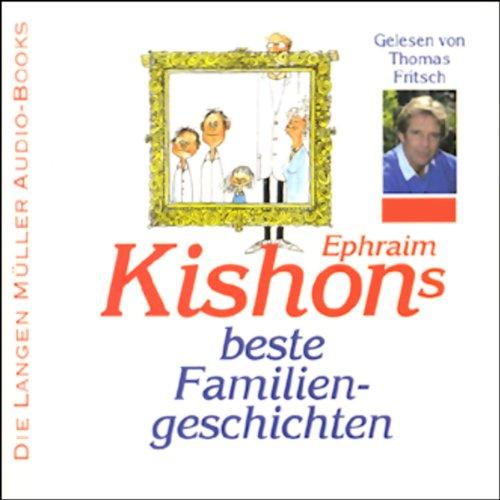 Ephraim Kishons beste Familiengeschichten audiobook cover art