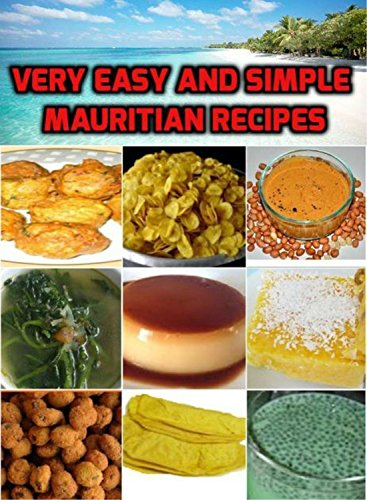 VERY EASY AND SIMPLE MAURITIAN RECIPES