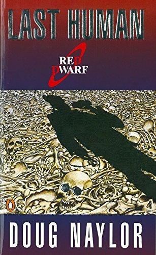 Last Human: A Red Dwarf Novel