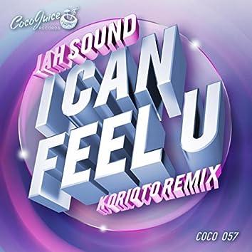 I Can Feel U