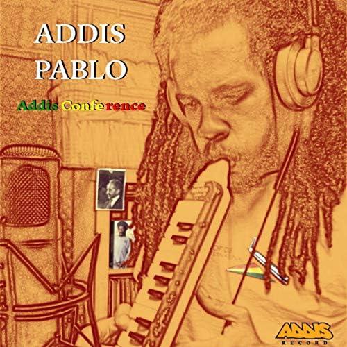 Addis Pablo & ADDIS RECORDS