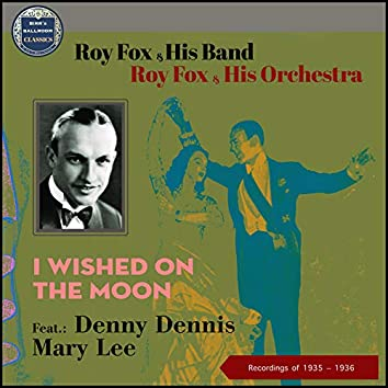 I Wished On The Moon (Recordings of 1935 - 1936)