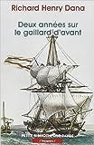 Deux années sur le gaillard d'avant de Richard Henry Dana ,Simon Leys (Traduction) ( 31 mars 2002 ) - Payot (31 mars 2002) - 31/03/2002