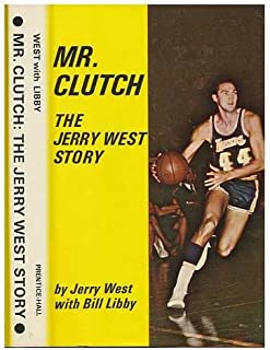 Mr. Clutch: The Jerry West Story