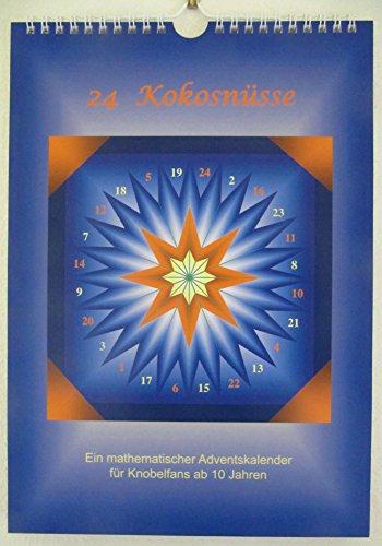 24 Kokosnüsse - ein mathematischer Adventskalender für Knobelfans ab 10 Jahren