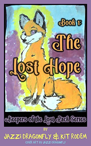 The Lost Hope (Keepers of the Lost Pack Book 1) (English Edition)