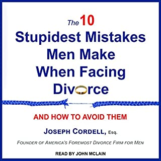 The 10 Stupidest Mistakes Men Make When Facing Divorce audiobook cover art