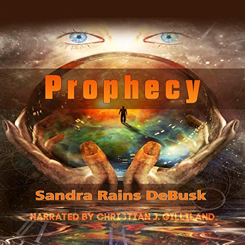 Prophecy Audiobook By Sandra Rains DeBusk cover art