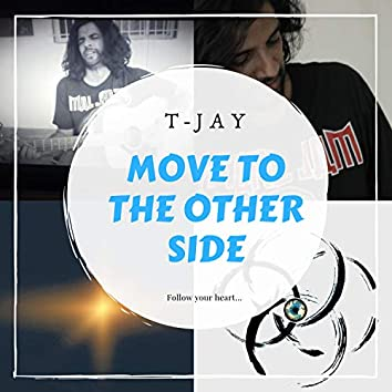Move to the Other Side