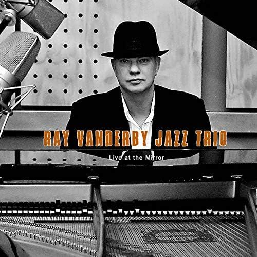 Ray Vanderby Jazz Trio