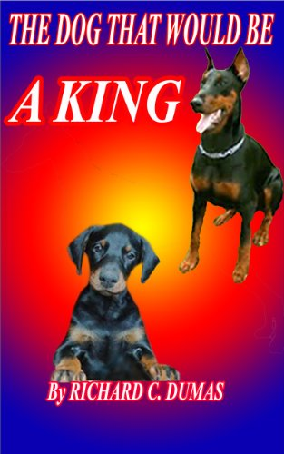 The Dog That Would Be A King-So why was he banished? (English Edition)