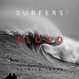 Surfers' Blood: Redux