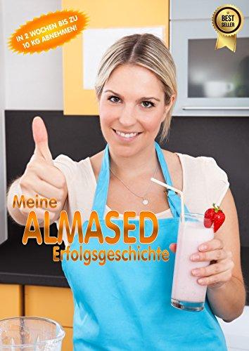 Meine ALMASED Erfolgsgeschichte: So nehmen Sie erfolgreich mit Almased ab!