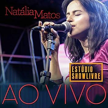 Natália Matos no Estúdio Showlivre (Ao Vivo)