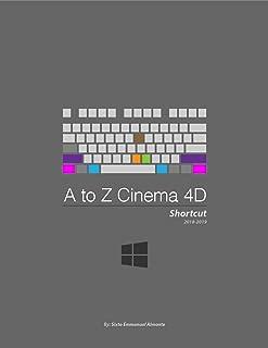 A to Z Cinema 4D Shortcut
