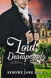 Lord Desesperado (Lores Malditos nº 1)