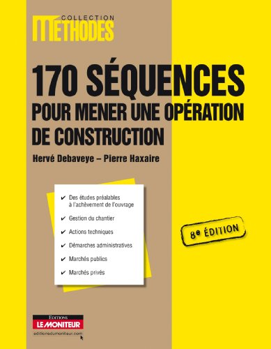 170 séquences pour mener une opération de chantier