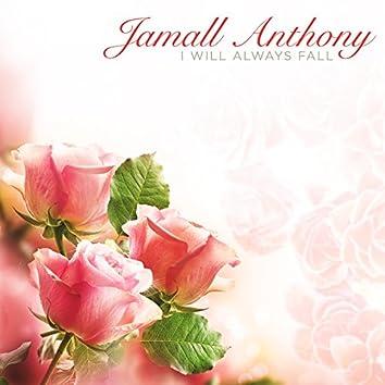 I Will Always Fall