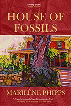 House of Fossils by [Marilène Phipps]