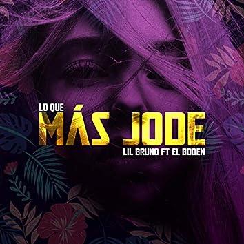 Lo que más jode (feat. Lil Bruno)