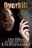 Overkill (Ash Suspense Thrillers with a Dash of Romance Book 2)