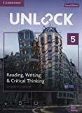 Unlock 5 - Reading, Writing and Critical Thinking Sb, Mob App and Online Wb W/ Downloadable Video - 2Nd Ed: Mob App and Online Workbook w/ Downloadable Video