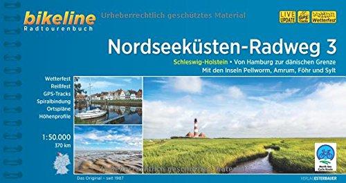 Bikeline Radtourenbuch, Nordseeküsten-Radweg. Teil 3: Von Hamburg nach Sylt, wetterfest/reißfest