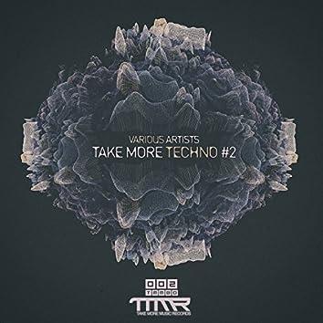 Take More Techno #2
