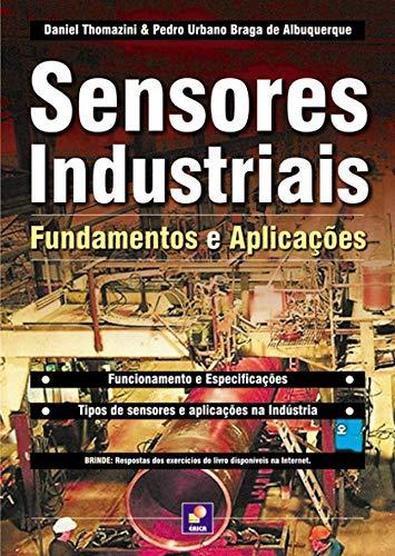 Sensores industriais: Fundamentos e aplicações