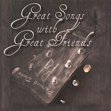 Great Songs With Great Friends