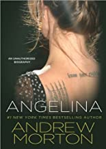 (ANGELINA) AN UNAUTHORIZED BIOGRAPHY BY MORTON, ANDREW (Author) Compact disc{Angelina: An Unauthorized Biography}on31 Jul -2010)