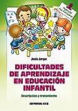 Dificultades de aprendizaje en Educacion Infantil (Materiales para educadores nº 125)...