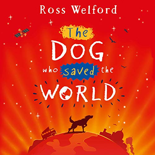 The Dog Who Saved the World cover art