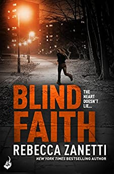 Blind Faith: Sin Brothers Book 3 (A gripping, addictive thriller) by [Rebecca Zanetti]