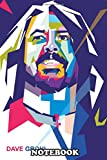 Notebook: Illustration Of Dave Grohl In Wpap Pop Art Portrait , Journal for Writing, College Ruled Size 6' x 9', 110 Pages