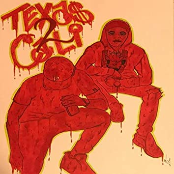 Texas2Cali