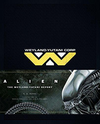 Perry, S: Alien: The Weyland Yutani Report