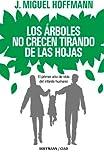 Los Arboles No Crecen Tirando De Las Hojas: Primeros meses de vida del infante humano