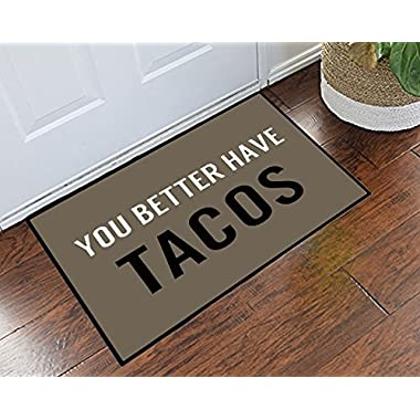 Crystal Emotion Welcome Doormat,You Better Have Tacos