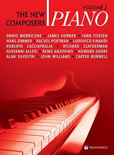 Piano: The New Composers Volume 2: Spartiti Per Pianoforte