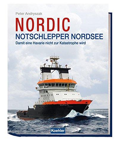 NORDIC Notschlepper Nordsee: Damit eine Havarie nicht zur Katastophe wird