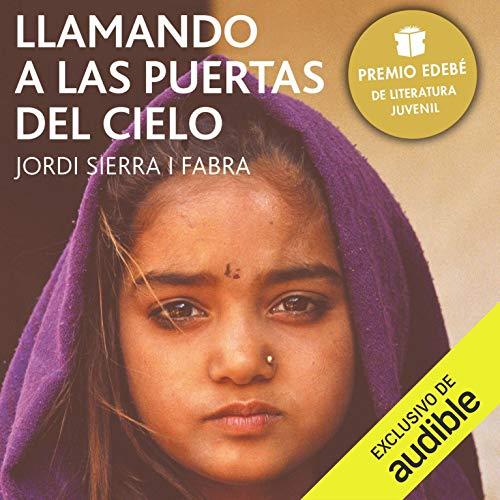 Llamando las Puertas del Cielo [Knocking on the Gates of Heaven] audiobook cover art