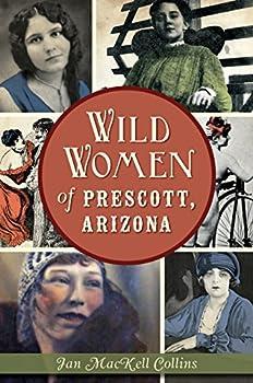 Wild Women of Prescott Arizona  Wicked